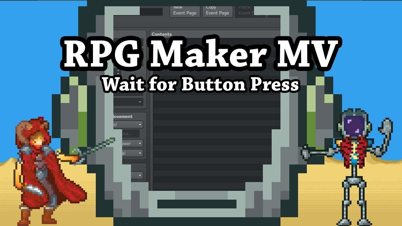 RPG Maker MV Wait for Button Press