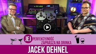 Jacek Dehnel - Jej Perfekcyjność zaprasza na drinka - s03e04