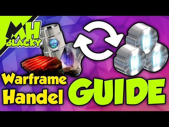 WARFRAME HANDEL Guide/Tutorial (2020) - Alles Wichtige!