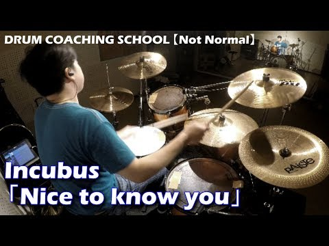IncubusNice to know youDrum cover lyric & animation ◆[札幌]ドラム教室Not Normal◆