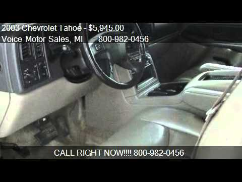 2003 chevrolet tahoe ls 4x4 for sale in kalkaska mi for Voice motors kalkaska michigan