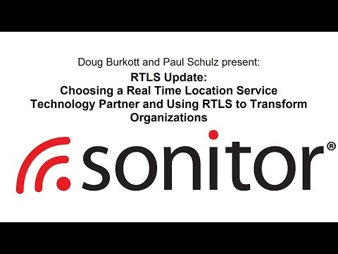 Choosing a Real Time Location System (RTLS) Technology Partner