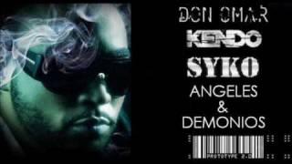 Don Omar Feat. Kendo & Syko - Angeles y Demonios
