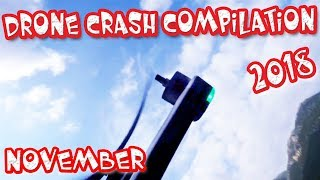 Drone Fail Crash 2018 COMPILATION Mavic 2 Zoom Crash,Parrot Anafi Crash, GoPro Karma Crash, November