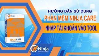 Ninja Care   Hướng dẫn nhập nick facebook vào phần mềm