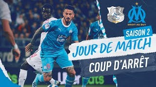 Amiens - OM l Les coulisses de la rencontre