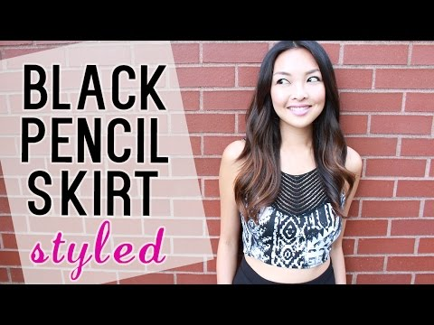 HOW TO: Wear A Black Pencil Skirt 3 Ways!