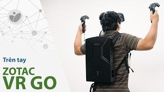 Tinhte.vn | Trên tay Zotac VR Go