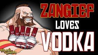 Zangief Loves Vodka