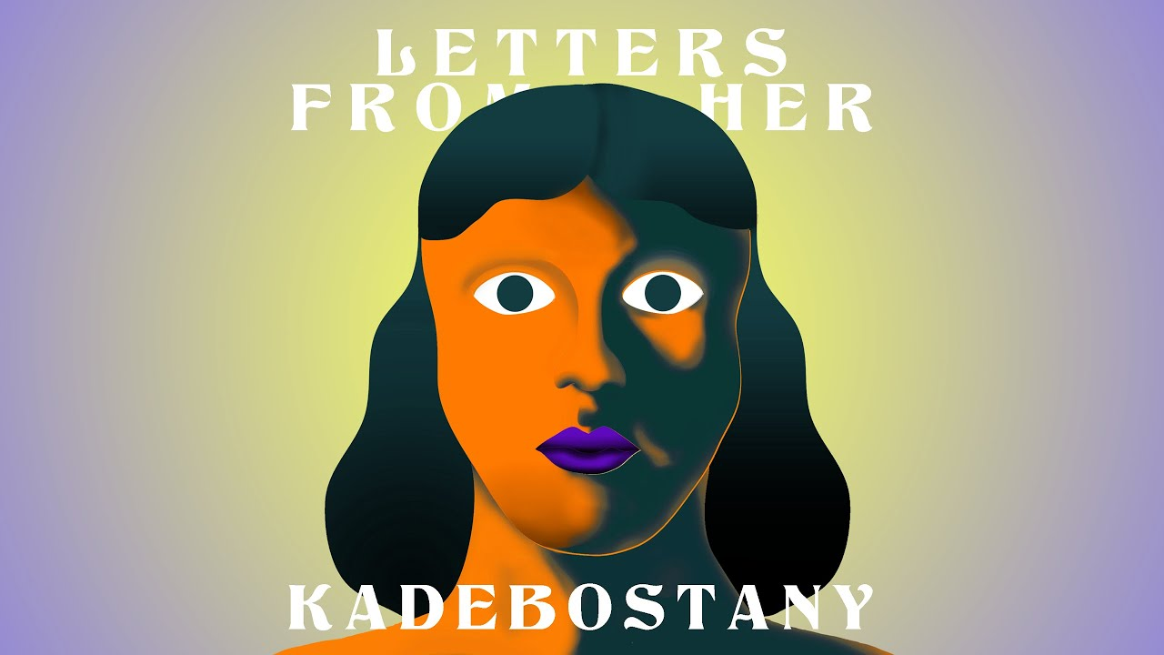 KADEBOSTANY - Letters From Her feat. Irina Rimes (Radio edit) (Official Lyric Video)