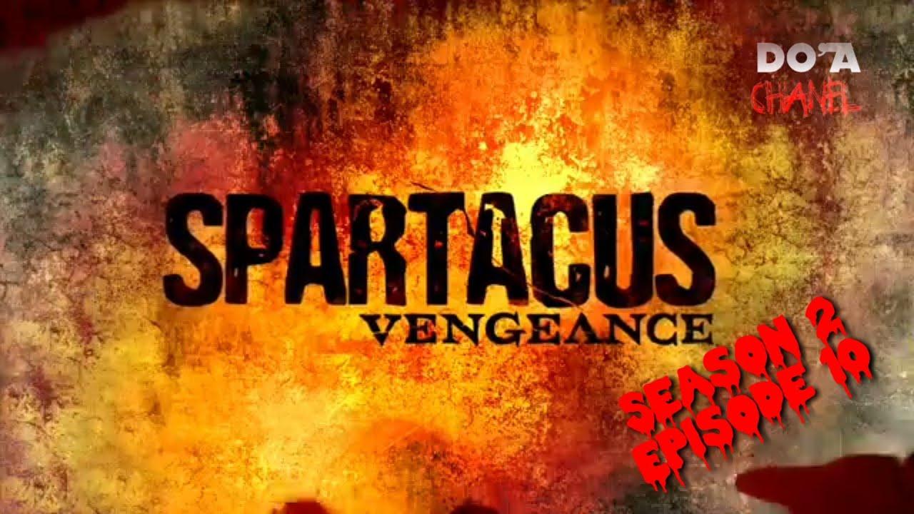 Download Spartacus Vengeance 2012 Episode 10 Rangkuman Cerita Film Do'a Chanel