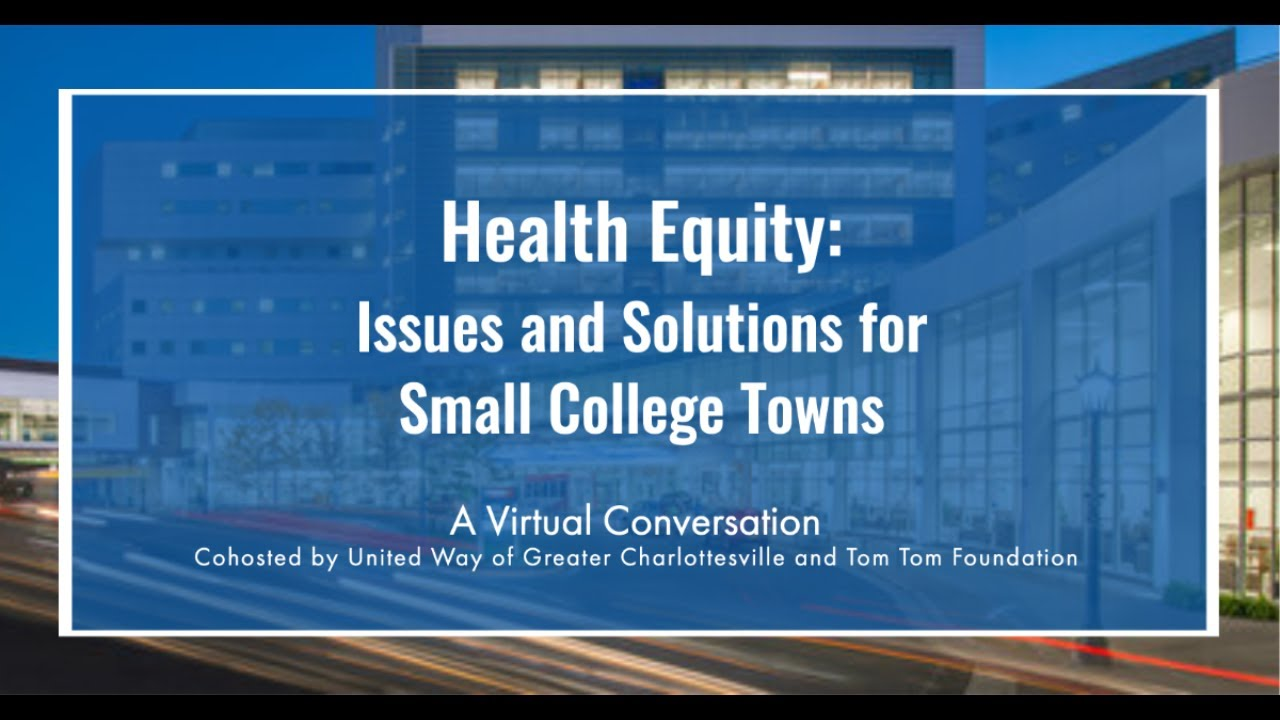 Health Equity Issues and Solutions for Small College Towns