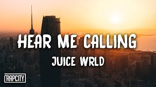Juice Wrld Hear Me Calling