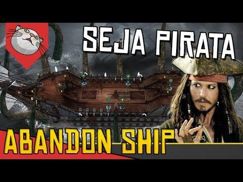 SEJA UM PIRATA E SOBREVIVA EM COMBATES - Abandon Ship [Conhcendo o Jogo Gameplay Português PT-BR]