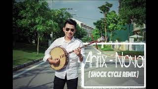 AHRIX - NOVA(Shock Cycle Remix) Cover Trung Luong Dan Nguyet