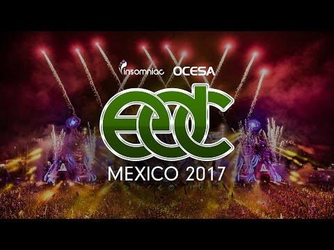 EDC Mexico 2017 – Official Trailer