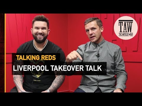 Liverpool Takeover Talk | TALKING REDS