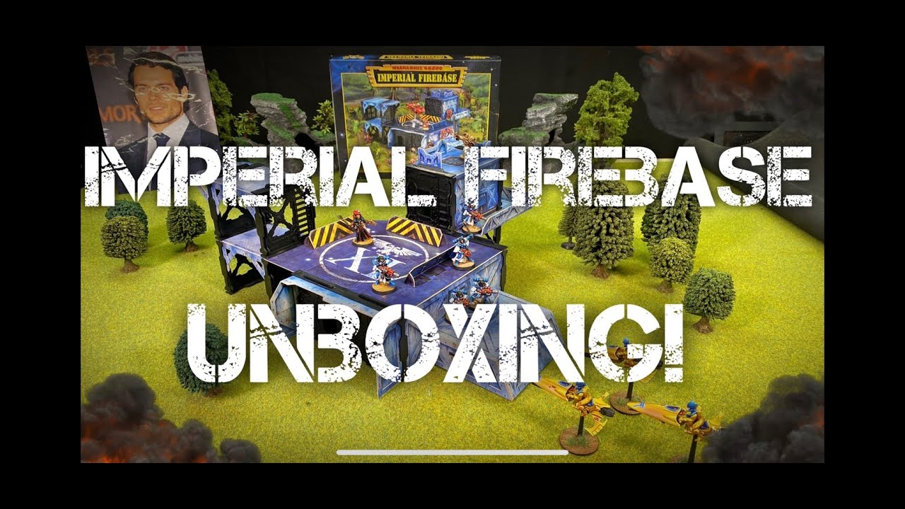 Warhammer 40k IMPERIAL FIREBASE!!  unboxing and showcase