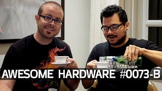 Awesome Hardware #0073-B: Live Tech News from the UK! English Accent Not Included