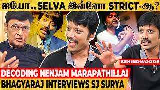 Bhagyaraj Shocked to know About Selva! Late Release நல்லது தான்! - SJ Suryah Exclusive Interview!!