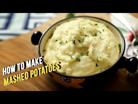 How To Make Mashed Potatoes | Easy Recipe By Ruchi Bharani | Basic Cooking