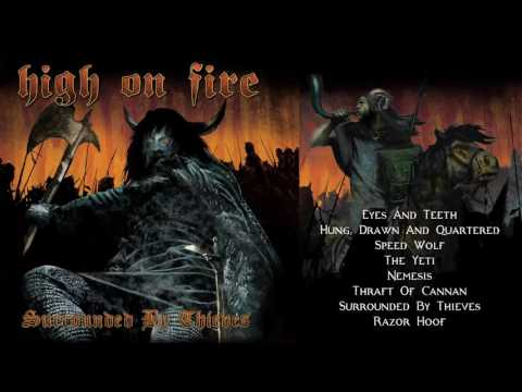 HIGH ON FIRE - 'Surrounded By Thieves' (Full Album Stream)