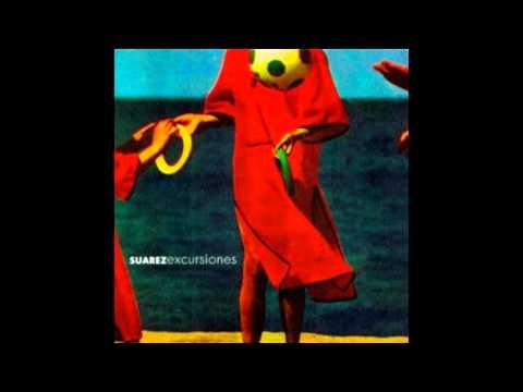 Suarez - (1999) - Excursiones (Album Completo) HD