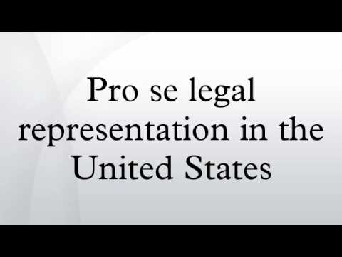 Pro se legal representation in the United States