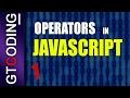 Operators in Javascript - Part 1 | Web Development Tutorial