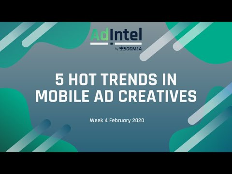 Top 5 Trends In Ad Creatives For App Promotion Ad Intel Use Case