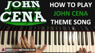 how-to-play---john-cena-theme-song