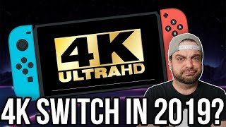 NEW Nintendo Switch in 2019 with 4K? Probably NOT! | RGT 85