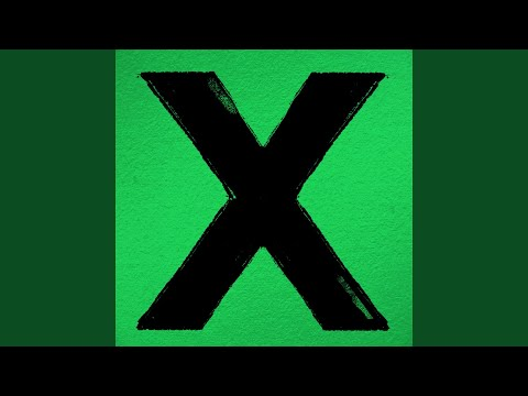 Ed Sheeran - X (Full Album) (Deluxe Edition)