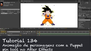 Tutorial 134 - Animação de personagens com a Puppet pin tool no After Effects