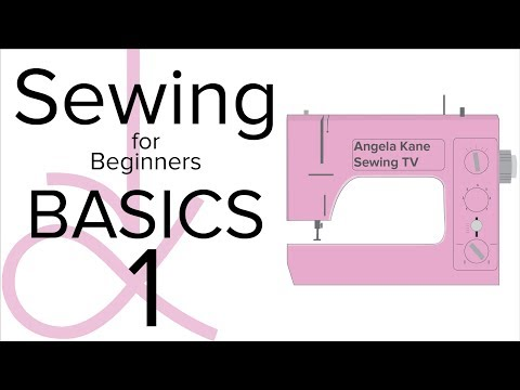Sewing for Beginners - Basic Sewing Techniques - Part 1