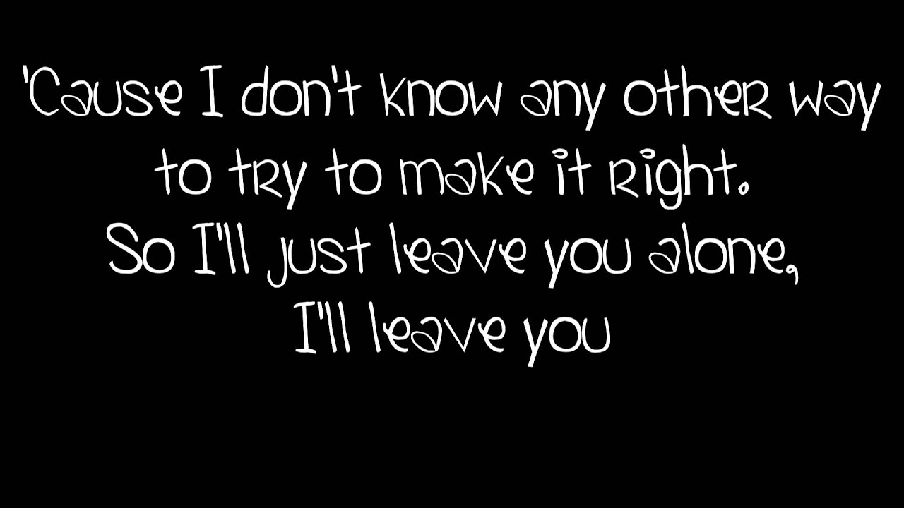 You have the right to leave