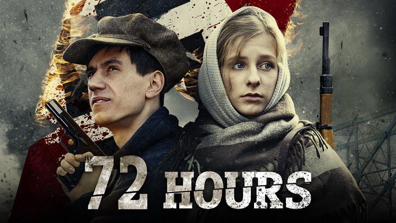 Download 72 HOURS | WAR DRAMA | Full Length War Movie | HD | Premiere