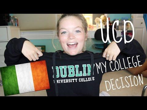 My College Decision Process || University College Dublin