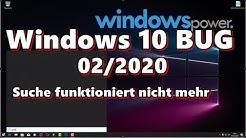 Windows 10 Suche funktioniert nicht mehr nach Update 02/2020