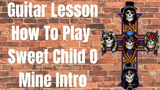 Guitar Lesson How To Play Sweet Child O Mine Intro By Guns N Roses #guitarlesson #howto