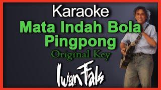 Mata Indah Bola Pimpong (Karaoke) Original Key
