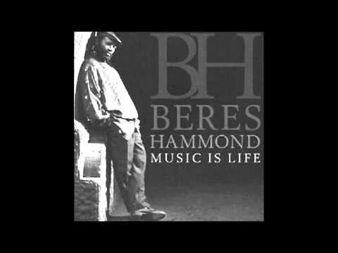 Beres Hammond - Wanna Cry (Music Is Life)
