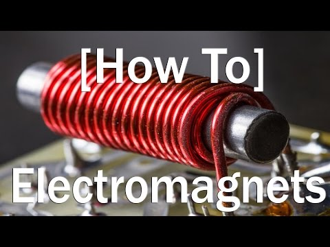 How to: Making an Electromagnet