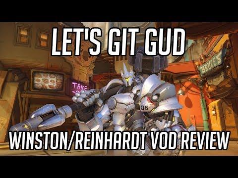 Let's Git Gud | Winston/Reinhardt Gameplay - Guide & Tips