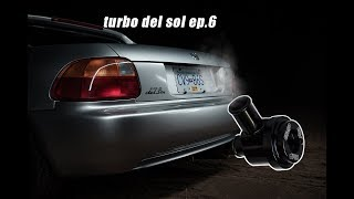 turbo del sol ep.6 blow off valve install