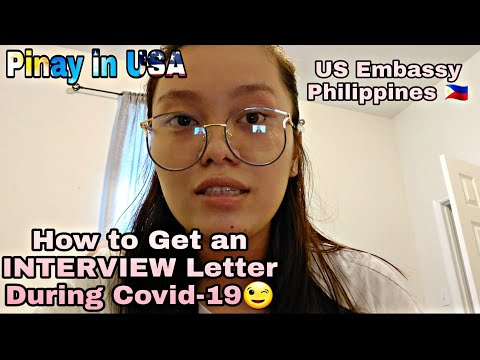 HOW TO GET INTERVIEW LETTER At US EMBASSY Philippines DURING COVID19 🇵🇭 🇺🇸