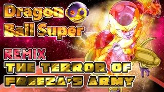 DRAGON BALL SUPER – The Terror of Freeza