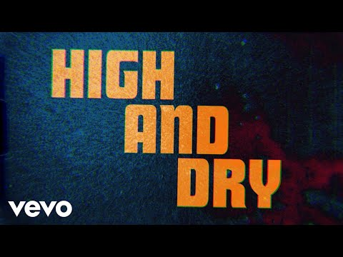 High And Dry (Lyric Video)