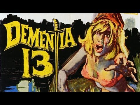 Dementia 13 (1963) REVIEW - CONQUERING 200 FILMS
