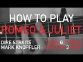 Dire Straits - Romeo and Juliet - Chords and Left hand - Open G Tuning